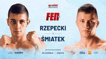FEN 35: Damian Rzepecki kontra Eryk Śmiatek w karcie walk