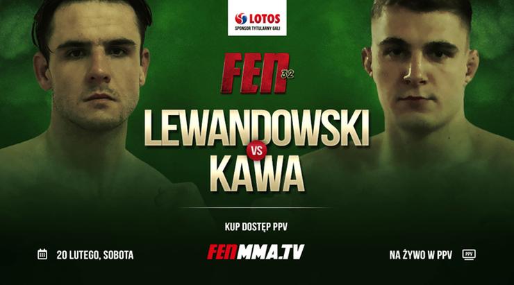 FEN 32: Debiutujący Lewandowski i Kawa zawalczą 20 lutego