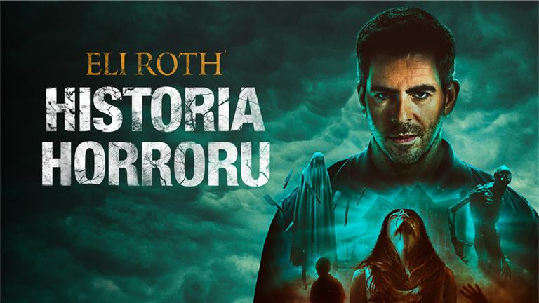 Eli Roth: Historia Horroru