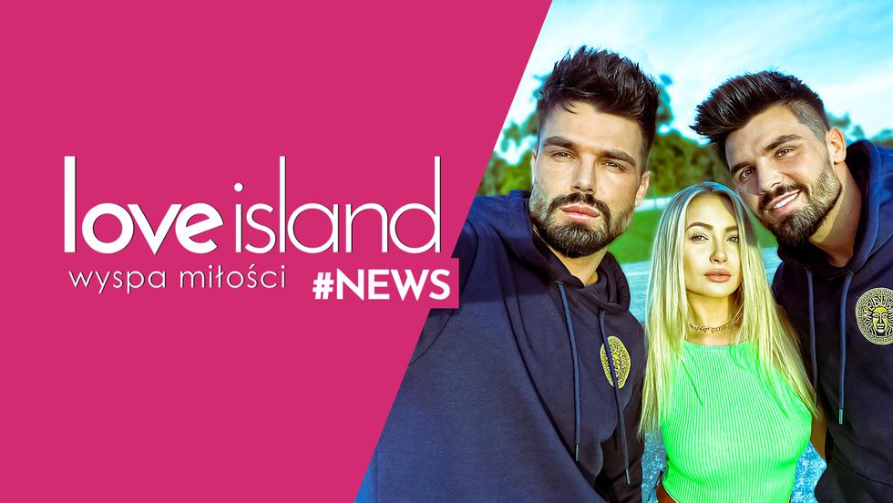 Love Island #NEWS - Odcinek 4
